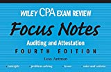 Wiley CPA Examination Review Focus Notes: Auditing and Attestation, Fourth Edition