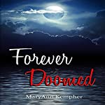 Forever Doomed: Under the Moonlight, Book 2 | MaryAnn Kempher