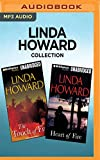 Linda Howard Collection - The Touch of Fire & Heart of Fire