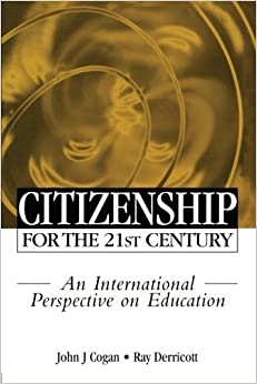 Citizenship for the 21st Century: An International Perspective on Education (2000-02-01)