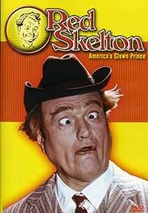 Red Skelton: America's Clown Prince: San Fernando In Alaska/Indiana/Many Skeltons/Freddie and the B