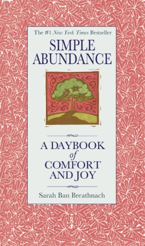 Simple Abundance: A Daybook of Comfort of Joy by [Breathnach, Sarah Ban]