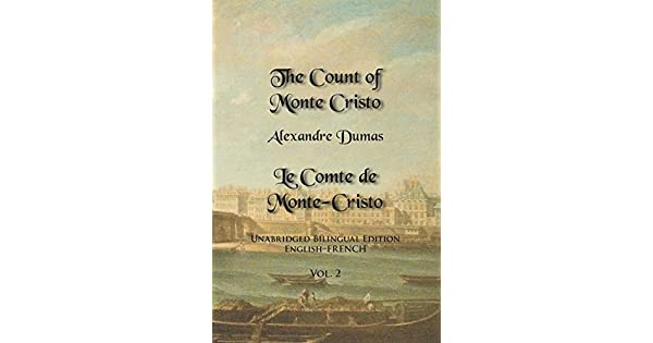 The Count Of Monte Cristo Volume 2 Unabridged Bilingual Edition