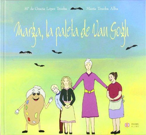 Descargar Libro Marga, La Paleta De Van Gogh De María María De Gracia López Trueba