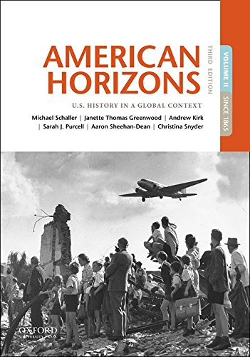 Books : American Horizons: U.S. History in a Global Context, Volume II: Since 1865