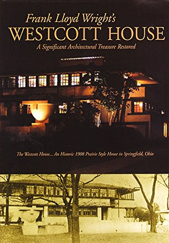 Frank Lloyd Wright's Westcott House: A Significant Architectural Treasure (Architect Thomas House)