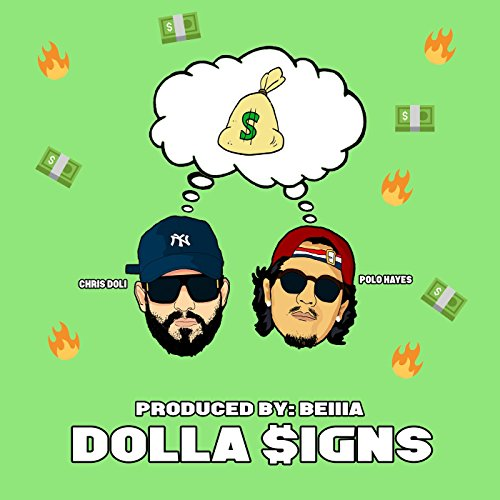 Polo Sign - Dolla Signs (feat. Polo Hayes) [Explicit]