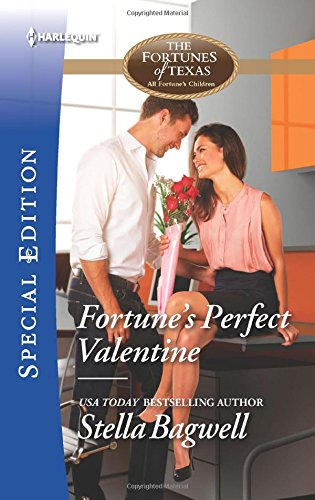 Fortune's Perfect Valentine (The Fortunes of Texas: All Fortune's Children)