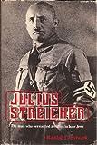 Julius Streicher 9780812828344