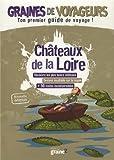 vignette de 'Châteaux de la Loire (Élisabeth Dumont-Le Cornec)'