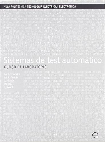 Sistemas de Test Automtico. Curso de Laboratorio (Spanish
