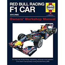 Red Bull Racing F 1 Car: An Insight into the Technology, Engineering, Maintenance and Operation of the World Championship-Winning Red Bull Racing RB6