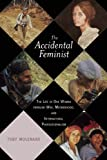The Accidental Feminist, Toby Molenaar, 1628724102