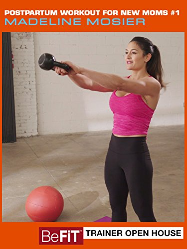 Postpartum Workout For New Moms  1  Befit Trainer Open House  Madeline Mosier