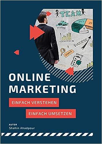 Livre pdf gratuit a telecharger Online Marketing: Einfach verstehen & Einfach umsetzen