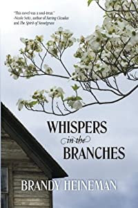 Whispers in the Branches by Brandy Heineman (2015-03-09)