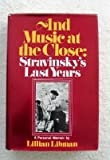 And Music at the Close, Lillian Libman, 0393021130