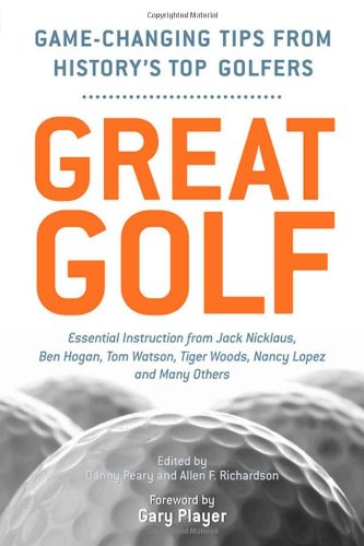 Great Golf: Essential Tips from History's Top Golfers pdf