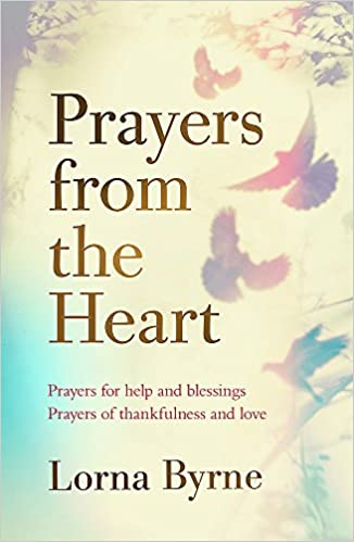 Prayers from the Heart: Prayers for help and blessings