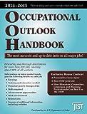 Occupational Outlook Handbook: 2014-2015 (Occupational Outlook Handbook (Jist Works))
