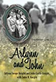 img - for Arlynn and John: Two Hoosier Lives book / textbook / text book