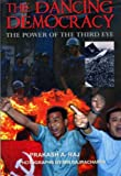 img - for The Dancing Democracy: The Power of the Third Eye (Nepal) book / textbook / text book
