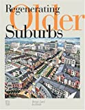img - for Regenerating Older Suburbs book / textbook / text book