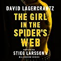 The Girl in the Spider's Web: Millennium Series, Book 4  | Livre audio Auteur(s) : David Lagercrantz, George Goulding - translator Narrateur(s) : Saul Reichlin