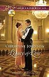 Legacy of Love, Christine Johnson, 0373829418