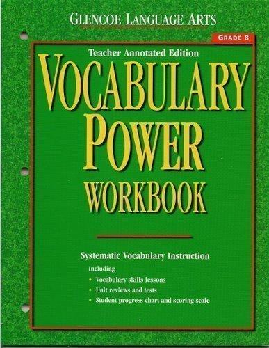 Glencoe Language Arts Vocabulary Power Workbook, Grade 8, Teacher Annotated Edition