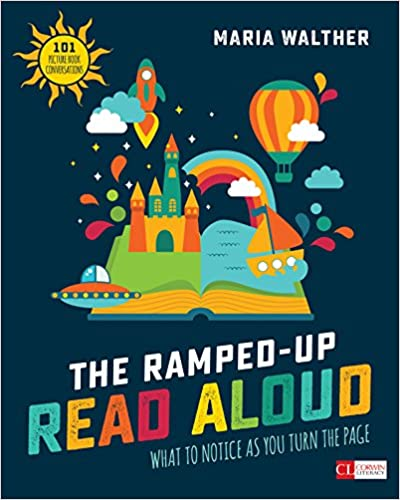 Amazon com: The Ramped-Up Read Aloud: What to Notice as You