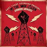 Present DC The Midi Alien: Avengers Airwaves