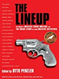 img - for The Lineup: The World's Greatest Crime Writers Tell the Inside Story of Their Greatest Detectives book / textbook / text book