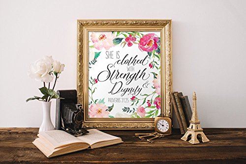 Proverbs 31:25 She is clothed in strength and dignity Print (Unframed), Watercolor Flower, Scripture Print, Bible Verse Print, Christian Wall Art, Nursery Print, 8×10″, TC-027