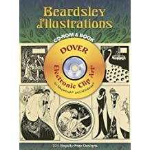 Beardsley Illustrations CD-ROM and Book (Dover Electronic Clip Art) by Aubrey Beardsley (2006-12-01)