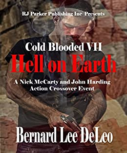 Cold Blooded Assassin Book 7: Hell on Earth (Nick McCarty Assassin) by [DeLeo, Bernard Lee]