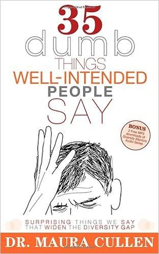 35 Dumb Things Well-Intended People Say: Surprising Things