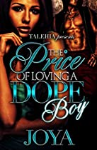 The Price Of Loving A Dope Boy