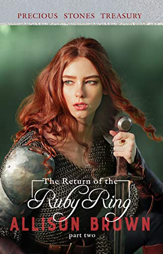 The Return of The Ruby Ring (Precious Stones Treasury Book 3)
