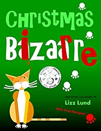 Christmas Bizarre by Lizz Lund ebook deal