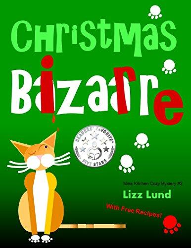 Christmas Bizarre: Humorous Cozy Mystery - Funny