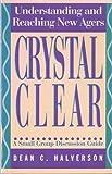 Crystal Clear, Dean C. Halverson, 0891093109