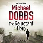 The Reluctant Hero | Michael Dobbs