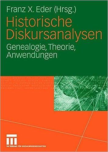 Book Historische Diskursanalysen: Genealogie, Theorie, Anwendungen