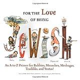 For the Love of Being Jewish, Rabbi Steven Stark Lowenstein, 1600784038