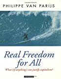 img - for Real Freedom for All: What (if anything) can justify capitalism? (Oxford Political Theory) by Philippe Van Parijs (1998-01-08) book / textbook / text book