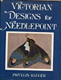 Victorian Designs for Needlepoint, Phyllis Kluger, 0030448468