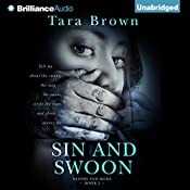 Sin and Swoon: Blood and Bone, Book 2 | Tara Brown