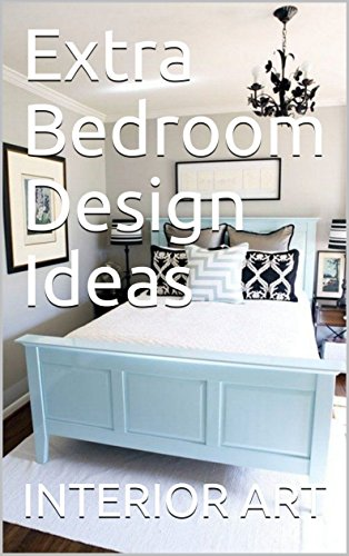 Amazon.com: Extra Bedroom Design Ideas eBook: Markus Arch ...