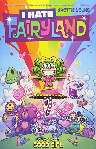 I Hate Fairyland Volume 3: Good Girl from Image Comics